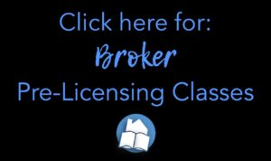 Click here for Broker Licensing Clases